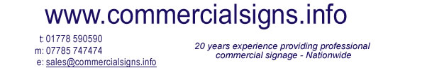 Commercial Signs - 20 years experience providing professional commercial signage